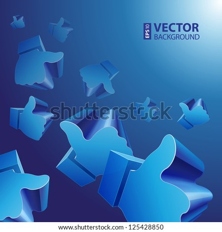 "3d ""Like"" symbol on blue background. RGB EPS 10 vector illustration - stock vector"