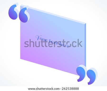 3d modern isometric quotation marks in blue and purple colors. Flat illustration. Place for your text - stock vector