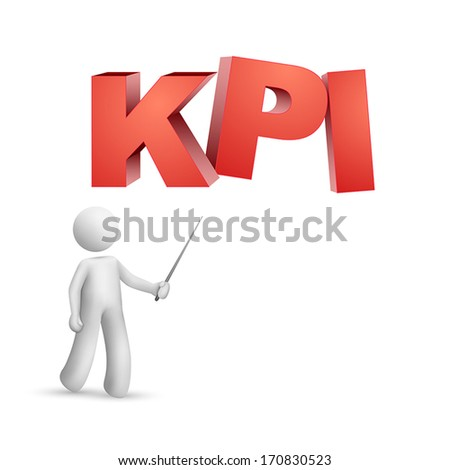 "3d person pointing at a word ""KPI""( Key Performance Indicator ) isolated white background"