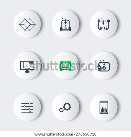 3d printer, printing, modeling, additive manufacturing, modern round icons, vector illustration, eps10, easy to edit - stock vector