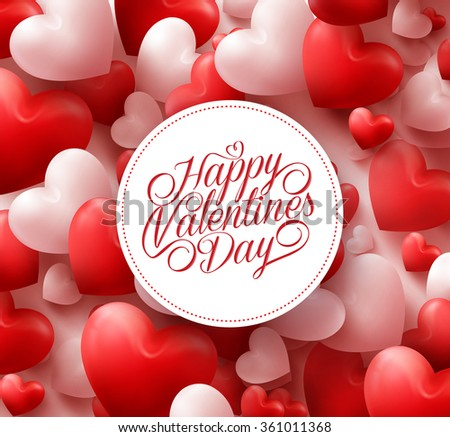 3D Realistic Red Hearts Background with Happy Valentines Day Greetings in White Circle. Vector Illustration  - stock vector