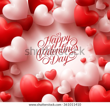 3D Realistic Red Hearts Background with Sweet Happy Valentines Day Greetings in the Middle. Vector Illustration  - stock vector