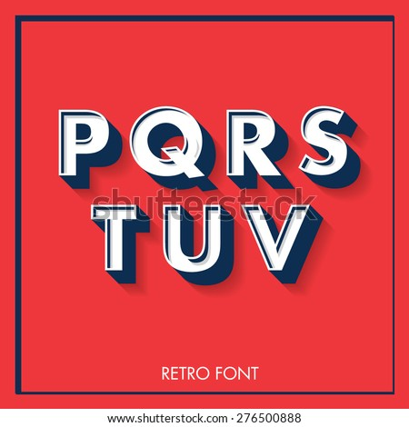 3d retro font/typeface/typography/lettering vector/illustration p,q,r,s,t,u,v - stock vector