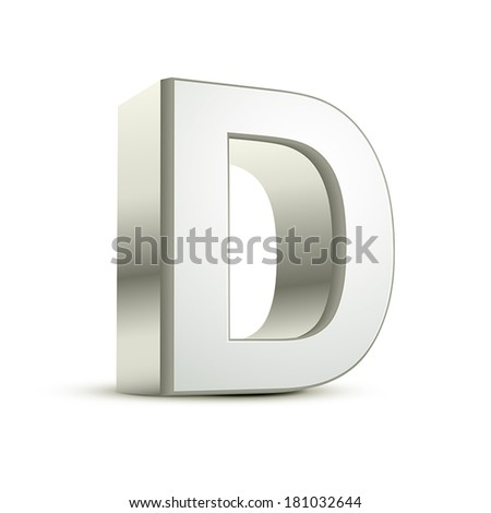 3d silver letter D isolated white background - stock vector