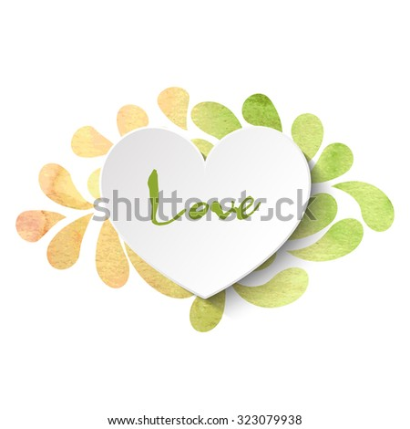 3d vector heart on watercolor splashes background with 'Love' lettering in light yellow, beige and green colors. Vector illustration EPS10. - stock vector