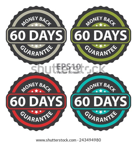 60 days money back guarantee on vintage, retro sticker, badge, icon, stamp isolated on white, vector format - stock vector