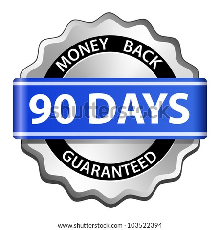 90 days money back guaranteed sign. Vector illustration - stock vector