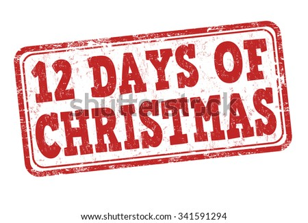12 Days of Christmas grunge rubber stamp on white background, vector illustration - stock vector