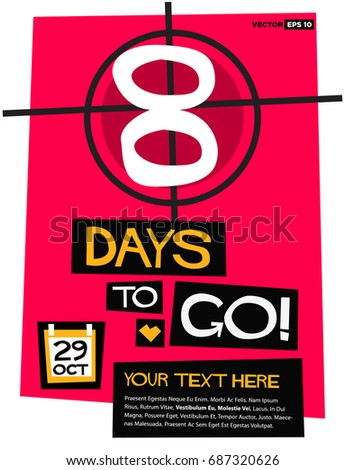 8 Days To Go Retro Poster With Text Box Template