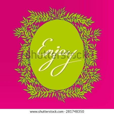 "Decorative oval frame with floral elements on crumpled paper texture.Inspirational quote ""Enjoy"". - stock vector"