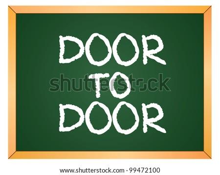 """""""door to door"""" word written on chalkboard - stock vector"""