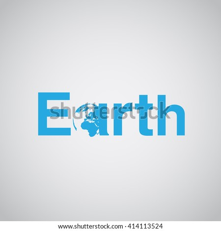 'Earth' text includes globe, vector illustration - stock vector