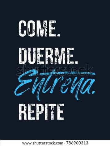 Eat Sleep Train Repeat In Spanish Come Duerme Entrena Repite