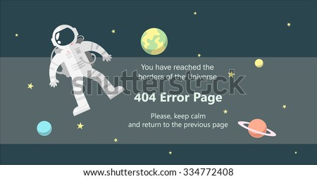 404 error page vector template for website. Outer space landscape with astronaut and planets. You reached the borders of the Universe. Grey background. Text warning message 404 page not found. - stock vector