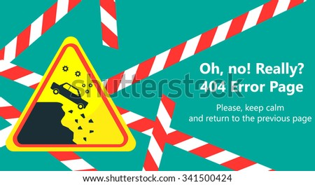 404 error page vector template for website. Road stop sign in shape of yellow triangle. Car falling down the cliff. Red barricade tape on green background. Text warning message 404 page not found. - stock vector