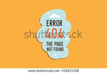 404 error web page. Background vector design. 404 page not found. Template with typography. - stock vector
