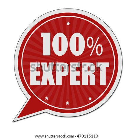 100% expert red speech bubble label or sign on white background