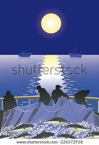 Fishermen pull nets with tuna on the deck of a fishing vessel on the background of the night sky with the moon and the sea with ships. - stock vector