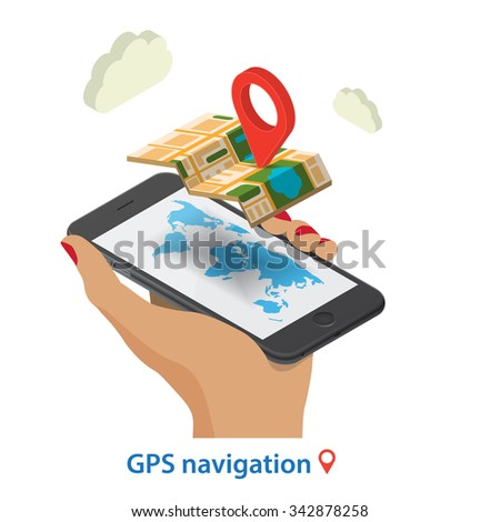 Flat 3d isometric mobile GPS navigation maps infographic concept illustration. Smartphone with digital  paper map with marker, woman's hand, world map silhouette.  Isolated on  white background - stock vector