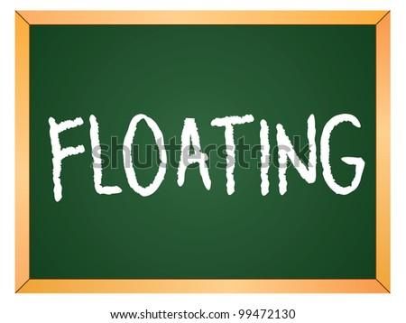 """""""floating"""" word written on chalkboard - stock vector"""