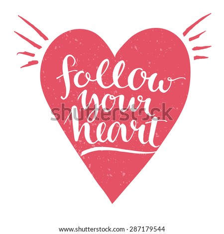 Follow Your Heart Stock Images Royalty Free Images