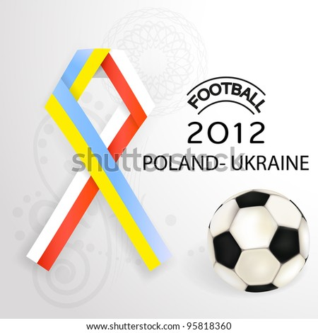 2012 Football Poland Ukraine flag symbol with soccer ball. - stock vector