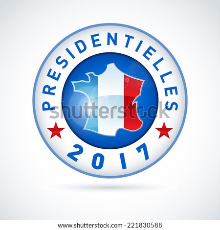 2017 French presidential election button - In french. EPS 10 - stock vector