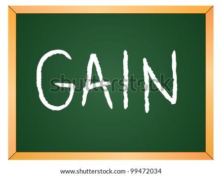 """""""gain"""" word written on chalkboard - stock vector"""