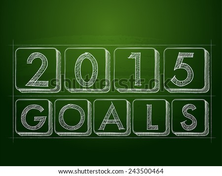 2015 goals  - chalk text over black board - stock vector