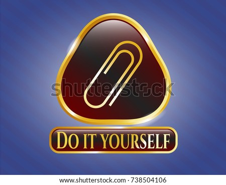 Gold badge paper clip icon do stock vector 738504106 shutterstock gold badge with paper clip icon and do it yourself text inside solutioingenieria Image collections