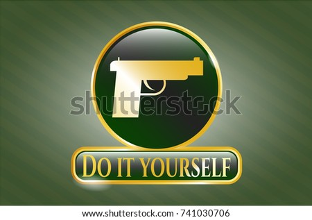 Gold badge pistol icon do yourself stock vector 741030706 shutterstock gold badge with pistol icon and do it yourself text inside solutioingenieria Gallery