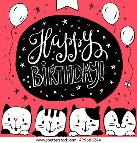 "Greeting card ""Happy birthday!""with funny Cats. Hand-drawn illustration. Vector."