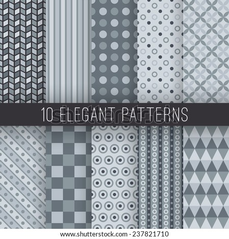 10 Grey elegant seamless patterns. Vector illustration for stylish design. Shades of grey color. Endless texture can be used for wallpaper, pattern fill, web page background. - stock vector