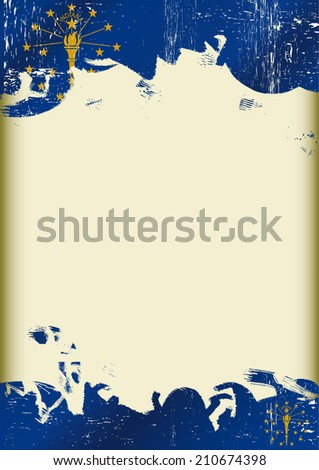 Grunge indiana flag. A poster with a large scratched frame and a grunge indianan flag for your publicity. - stock vector