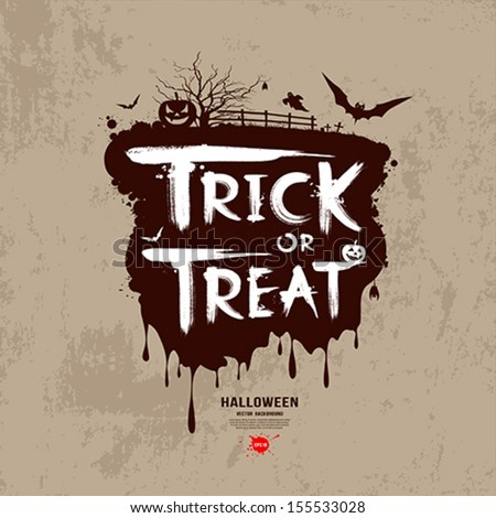 Halloween trick or treat message design background, vector illustration - stock vector
