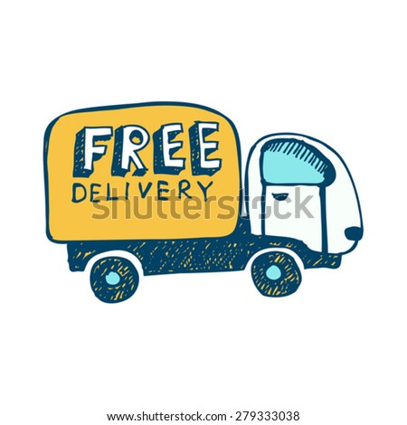 hand drawn free delivery vector car - stock vector