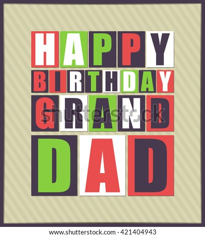 Happy birthday Grand Dad. Vector illustration