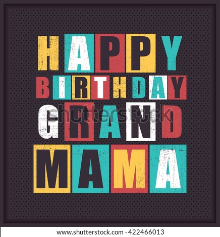 Happy birthday Grand Mama. Vector illustration
