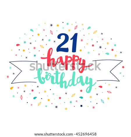 21 happy birthday lettering with tag and stars, crystals. Vector greeting card. Cute pattern