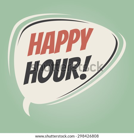 """Happy Hour"" vintage speech bubble on retro green background - stock vector"