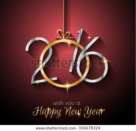 2016  Happy New Year Background for Seasonal Greetings Cards, Christmas Parties Flyer, Dinner Event Invitations, Xmas Cards and so on. - stock vector
