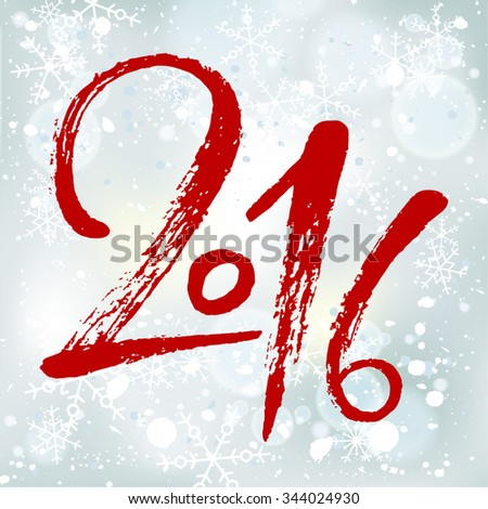 2016 Happy New Year brush calligraphy on winter background with snowflakes and bokeh effect. Hand painted letters, vector illustration. - stock vector