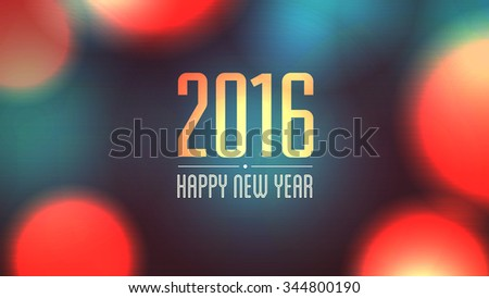 2016 Happy New Year. Christmas background. Holiday glowing abstract glitter defocused Background. Blurred bokeh. Vector EPS 10. - stock vector