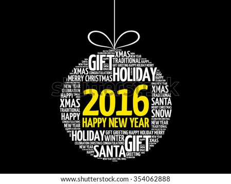 2016 Happy new year christmas ball word cloud, holidays lettering collage