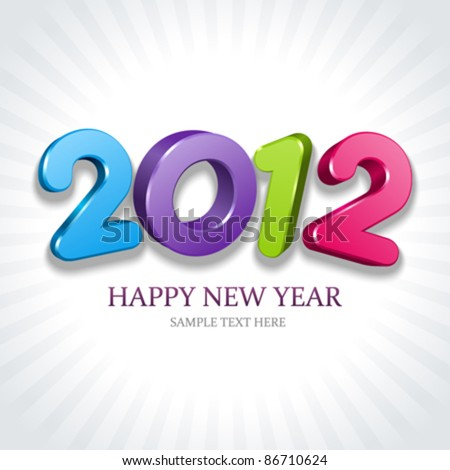 2012 Happy New Year 3d message vector background. Eps 10. - stock vector