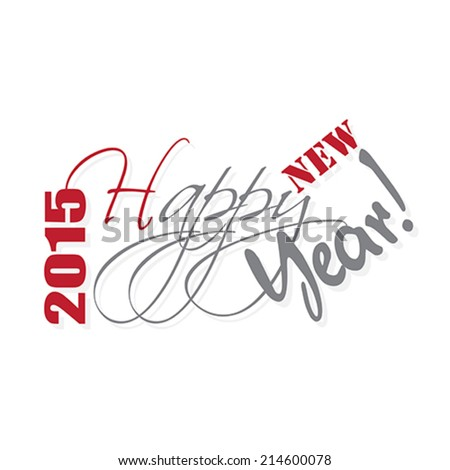 2015 Happy new year hand  lettering. Vector illustration.  - stock vector