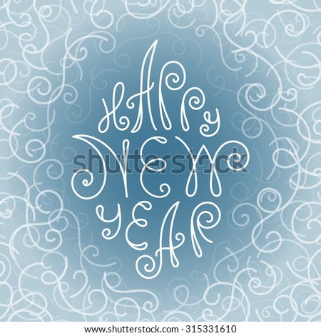 Happy New Year hand lettering. Vector illustration. - stock vector