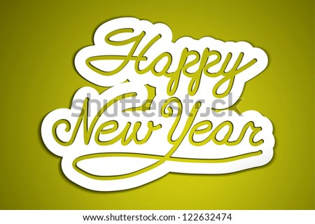 'happy new year' handmade calligraphy, vector EPS10 - stock vector