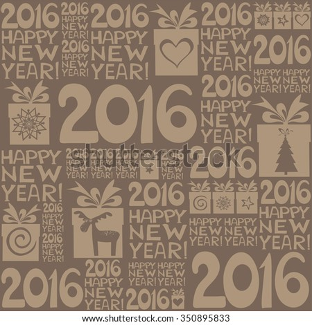 2016 Happy New Year! Seamless brown pattern. vector illustration