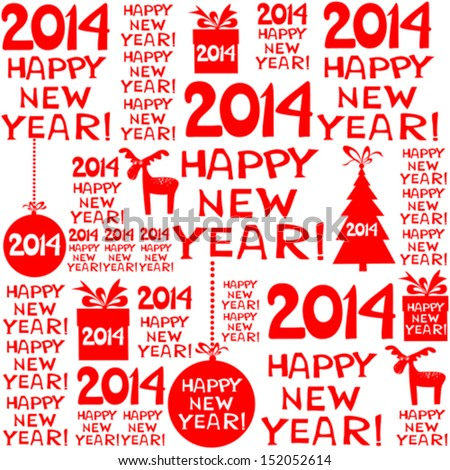 2014 Happy New Year! Seamless red pattern. Vector illustration  - stock vector